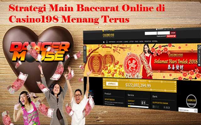 Strategi Cara Main Baccarat Online Casino198 Agar Menang