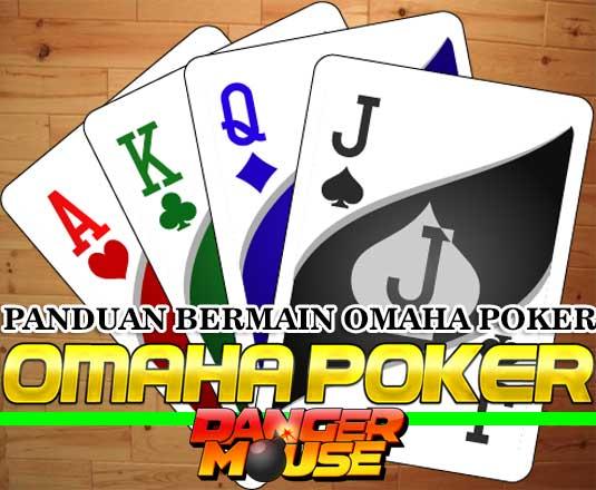 panduan bermain omaha poker