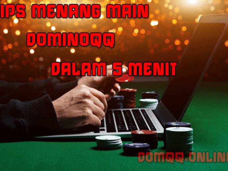 cara menang main domino qq online dalam 5 menit